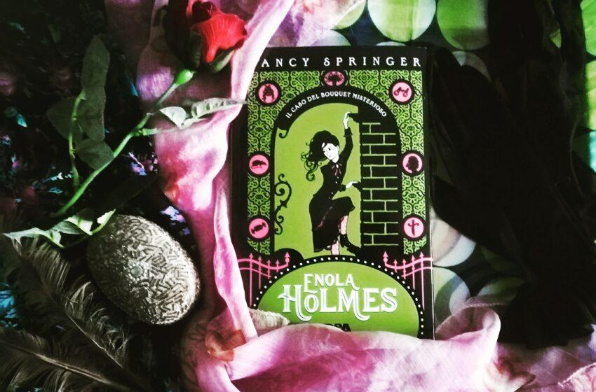 """Recensione: """"Enola Holmes – Il caso del bouquet misterioso"""" di Nancy Springer"""